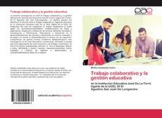 Обложка Trabajo colaborativo y la gestión educativa
