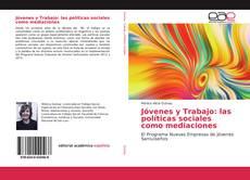 Portada del libro de Jóvenes y Trabajo: las políticas sociales como mediaciones
