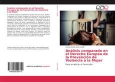 Portada del libro de Análisis comparado en el Derecho Europeo de la Prevención de Violencia a la Mujer
