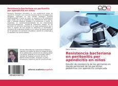 Capa do livro de Resistencia bacteriana en peritonitis por apendicitis en niños