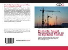 Capa do livro de Diseño Del Project Management Office en las Entidades Públicas