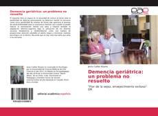 Bookcover of Demencia geriátrica: un problema no resuelto