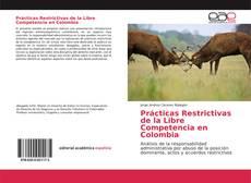 Portada del libro de Prácticas Restrictivas de la Libre Competencia en Colombia