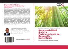 Borítókép a  Responsabilidad Social y Fortalecimiento del Desarrollo Sustentable - hoz