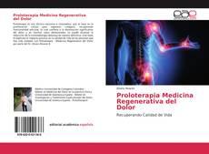 Buchcover von Proloterapia Medicina Regenerativa del Dolor