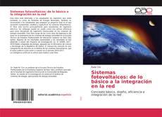 Обложка Sistemas fotovoltaicos: de lo básico a la integración en la red