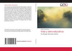 Capa do livro de Vida y obra educativa