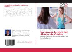 Bookcover of Naturaleza Jurídica del Alquiler de Vientre