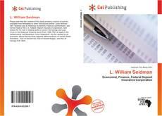 Bookcover of L. William Seidman