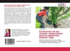 Portada del libro de Evaluación de los riesgos ambientales para la población infantil -Nqn
