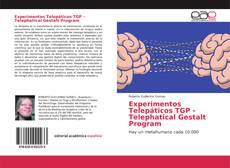 Bookcover of Experimentos Telepáticos TGP - Telephatical Gestalt Program