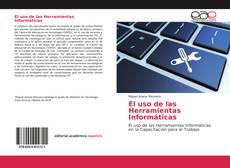 Bookcover of El uso de las Herramientas Informáticas