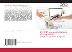 Bookcover of Civil 3D para estudiantes de ingeniería