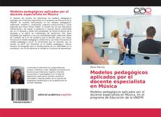 Portada del libro de Modelos pedagógicos aplicados por el docente especialista en Música