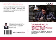 Capa do livro de Aplicación De Los Indicadores De Gestión, Como Medida De Evaluación