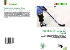 Bookcover of Patrick Roy (Hockey sur Glace)