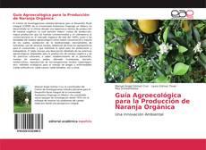 Portada del libro de Guía Agroecológica para la Producción de Naranja Orgánica