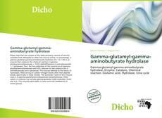 Buchcover von Gamma-glutamyl-gamma-aminobutyrate hydrolase