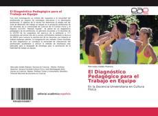 Bookcover of El Diagnóstico Pedagógico para el Trabajo en Equipo