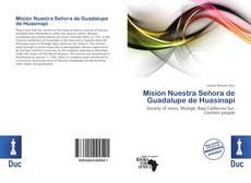 Couverture de Misión Nuestra Señora de Guadalupe de Huasinapi