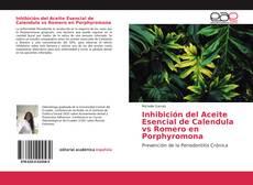 Portada del libro de Inhibición del Aceite Esencial de Calendula vs Romero en Porphyromona