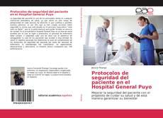 Portada del libro de Protocolos de seguridad del paciente en el Hospital General Puyo