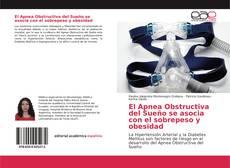 Bookcover of El Apnea Obstructiva del Sueño se asocia con el sobrepeso y obesidad