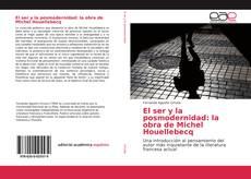 Buchcover von El ser y la posmodernidad: la obra de Michel Houellebecq