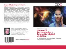 Bookcover of Human-X Technologies –Telepatía digital sintética