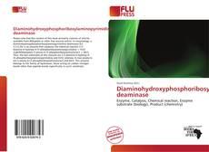 Diaminohydroxyphosphoribosylaminopyrimidine deaminase的封面