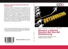 Capa do livro de Alcance y efectos fiscales del Uso del Outsourcing