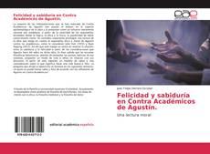 Buchcover von Felicidad y sabiduría en Contra Académicos de Agustín.