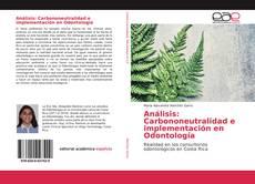 Análisis: Carbononeutralidad e implementación en Odontología kitap kapağı