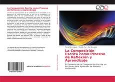 Portada del libro de La Composición Escrita como Proceso de Reflexión y Aprendizaje