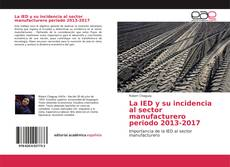Capa do livro de La IED y su incidencia al sector manufacturero periodo 2013-2017