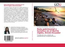Portada del libro de Ruta patrimonial y turística en el Barrio inglés, Ancón-Ecuador