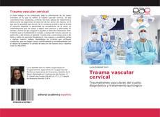 Bookcover of Trauma vascular cervical