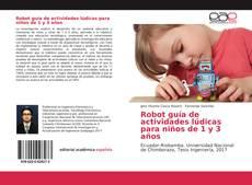Robot guía de actividades lúdicas para niños de 1 y 3 años的封面