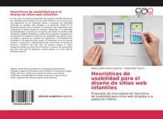 Bookcover of Heurísticas de usabilidad para el diseño de sitios web infantiles