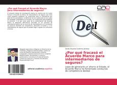Copertina di ¿Por qué fracasó el Acuerdo Marco para intermediarios de seguros?