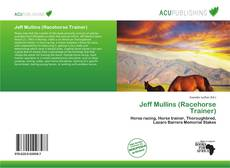 Bookcover of Jeff Mullins (Racehorse Trainer)