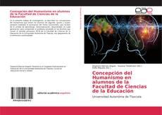 Portada del libro de Concepción del Humanismo en alumnos de la Facultad de Ciencias de la Educación