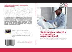 Portada del libro de Satisfacción laboral y compromiso organizacional