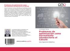 Portada del libro de Problemas de optimización como herramienta introductoria al Cálculo