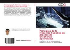 Bookcover of Principios de la Mecánica Cuántica en proceso de Enseñanza-aprendizaje