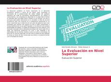 Bookcover of La Evaluación en Nivel Superior