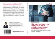 Bookcover of Normas legales y su influencia en la administración del talento humano