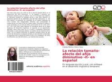Portada del libro de La relación tamaño-afecto del afijo diminutivo -it- en español