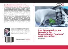 """Portada del libro de Los Begomovirus en tomate y las herramientas """"omicas"""" para su control"""