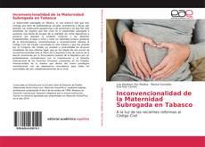 Portada del libro de Inconvencionalidad de la Maternidad Subrogada en Tabasco